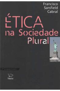 ética na sociedade plural
